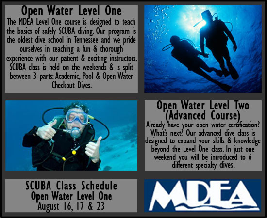 SCUBA Classes. The MDEA Level One course is designed to teach the basics of safely SCUBA diving. Our program is the oldest dive school in Tennessee and we pride ourselves in teaching a fun and throrough experience with our patient and exciting instructors. SCUBA class is held on the weekends and is split between 3 parts: Academic, Pool and Open Water Checkout Dives.