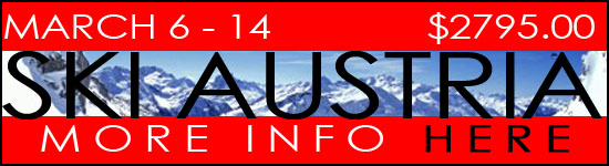 Ski Trips with Neptune Diving and Ski Shop to Austria March 6-14, 2015.